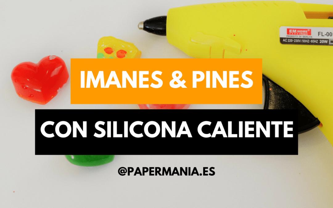 Imanes y pines con silicona caliente