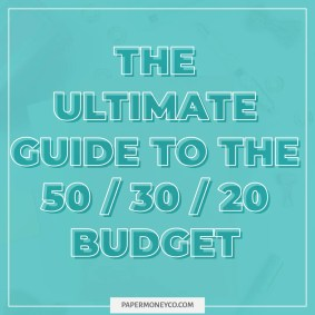 Ultimate Guide 50/30/20 Budget