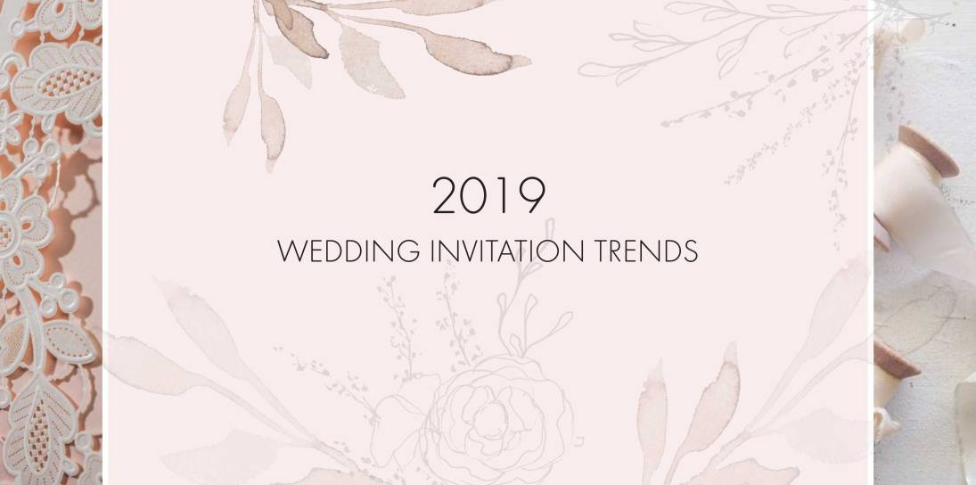 2019 Wedding Invitation Card Trends