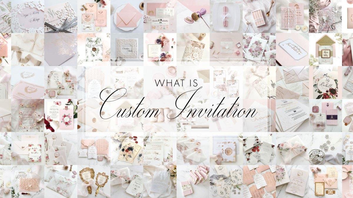 What Is Custom Invitation? 2
