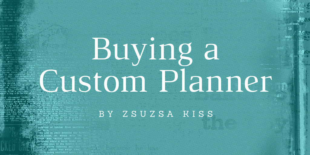 Buying a Custom Planner