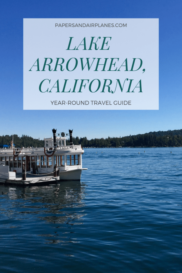 Lake Arrowhead California Year-Round Travel Guide