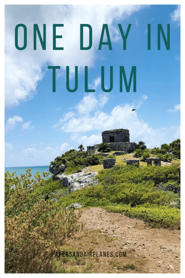 One Day in Tulum Travel Guide