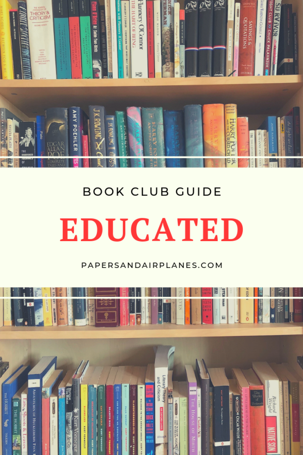 Book Club Guide: Educated by Tara Westover