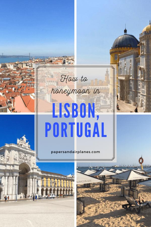 Honeymoon in Lisbon Travel Guide