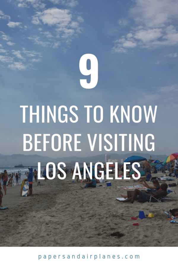 9 Things to Know Before Visiting Los Angeles