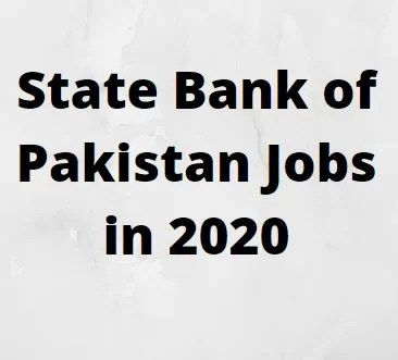 State Bank of Pakistan Jobs in 2020