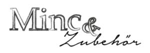 Minc & Zubehör