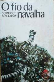 o-fio-da-navalha-de-william-somerset-maugham