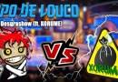 Papo de Louco #081 – Desgrashow (ft. XORUME)