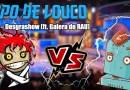 Papo de Louco #087 – Desgrashow (ft. GALERA DO RAU)