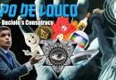 Papo de Louco #095 – Daciolo's Conspiracy