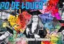Papo de Louco #104 – É Senhor Professor!