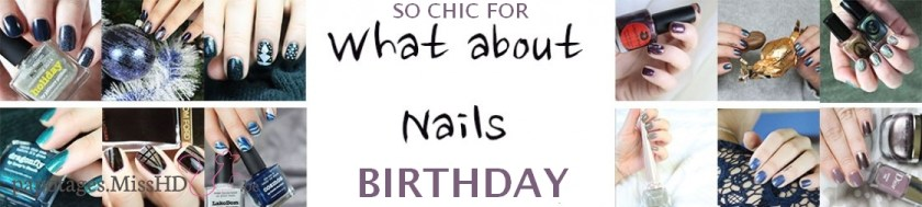 So chic for Whataboutnails' birthday !