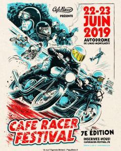 Café Racer Festiva 2019 – Linas-Montlhery (91) @ Autodrome Linas Montlery   Linas   Île-de-France   France