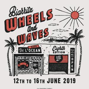 Wheels & Waves – Biarritz (64) @  Biarritz (64) | France