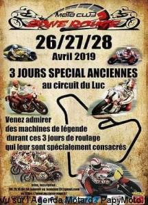 3 jours spécial Anciennes – moto Club Zone Rouge - Circuit du Luc (83) @ – Circuit du Luc (83)