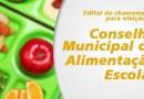 Aberto edital para eleição do Conselho Municipal de Alimentação Escolar