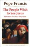 The People Wish to See Jesus: $19.95