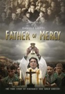 Father of Mercy: The True Story of Venerable Don Carlo Gnocchi (001669): $19.95
