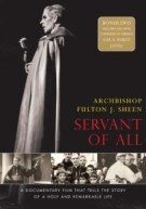 Servant of All: Archbishop Fulton J. Sheen 010015): $24.95