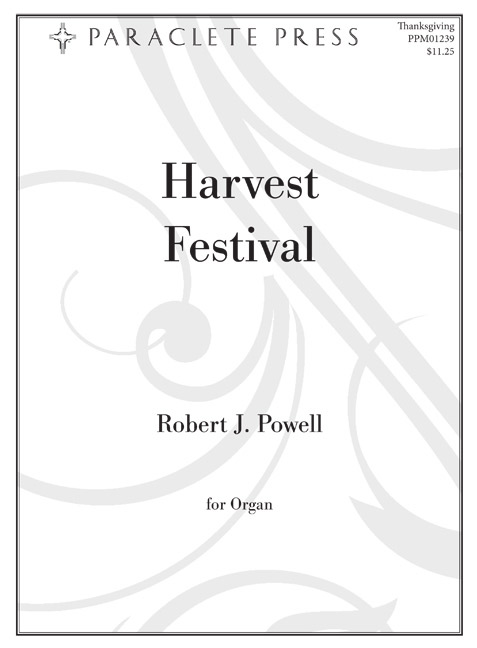 Harvest Festival: Four Organ Preludes on Thanksgiving