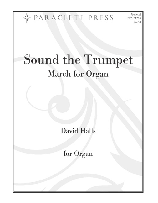 Sound the Trumpet: March for Organ