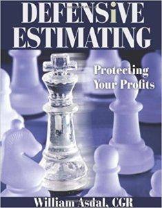 Defensive Estimating by William Asdal