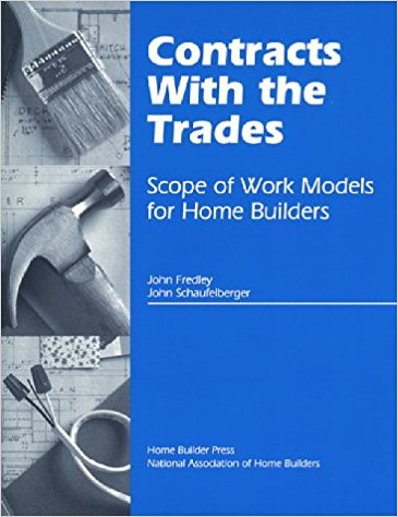 Contracts With the Trades: Scope of Work Models for Home Builders