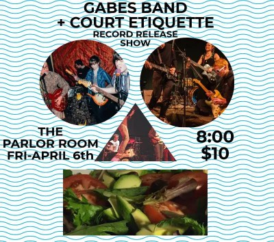 Gabe's Band + Court Etiquette Record Release Show at Parlor Room