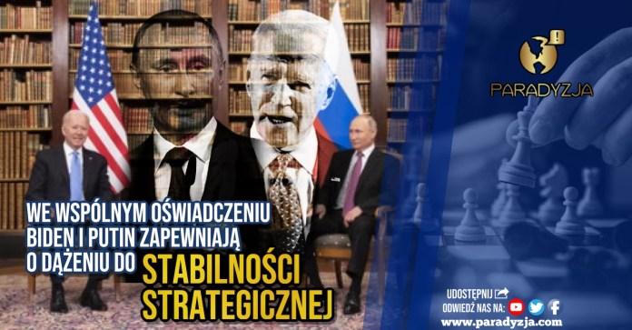 We wspólnym oświadczeniu Biden i Putin zapewniają o dążeniu do stabilności strategicznej
