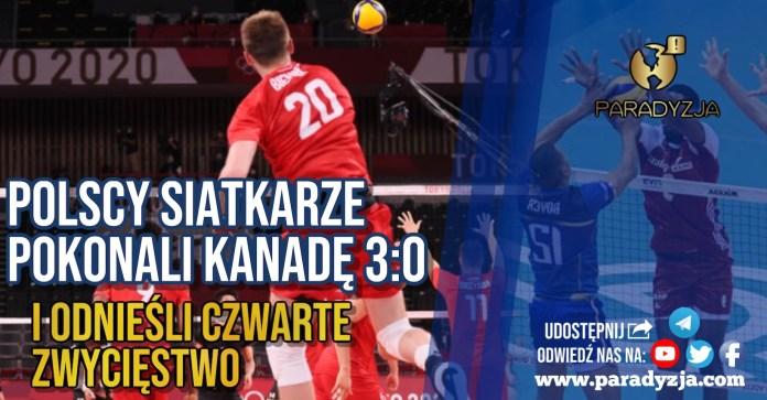 Polscy siatkarze pokonali Kanadę 3:0 i odnieśli czwarte zwycięstwo