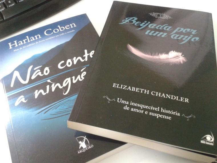 Não conte a Ninguém (Harlan Coben) e Beijada por um Anjo #1 (Elizabeth Chandler)