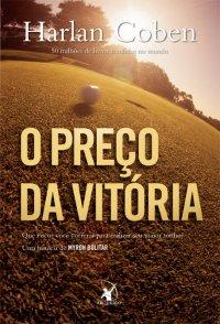 capa do livro O Preço da Vitória - Myron Bolitar #4 - Harlan Coben