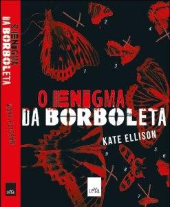 capa e lombada do livro O Enigma da Borboleta - Kate Ellison