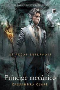capa do livro Príncipe Mecânico - Cassandra Clare