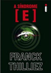 capa do livro A Síndrome E - Franck Thilliez