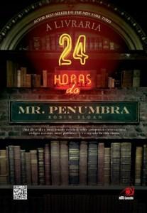 capa do livro A Livraria 24 horas do Mr. Penumbra - Robin Sloan