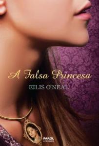 capa do livro A Falsa Princesa - Ellis O'Neal