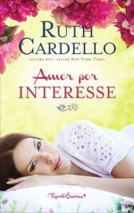 capa do livro Amor por Interesse - Ruth Cardello
