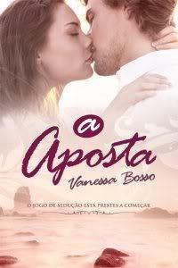 capa do livro A Aposta - Vanessa Bosso