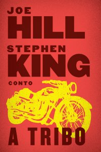 capa do livro A Tribo - Joe Hill, Stephen King