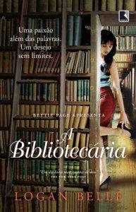 capa do livro A Bibliotecaria - Logan Belle