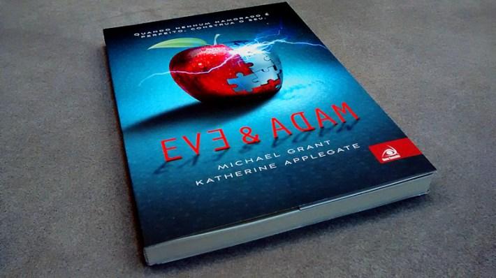 Eve & Adam - Michael Grant & Katherine Applegate