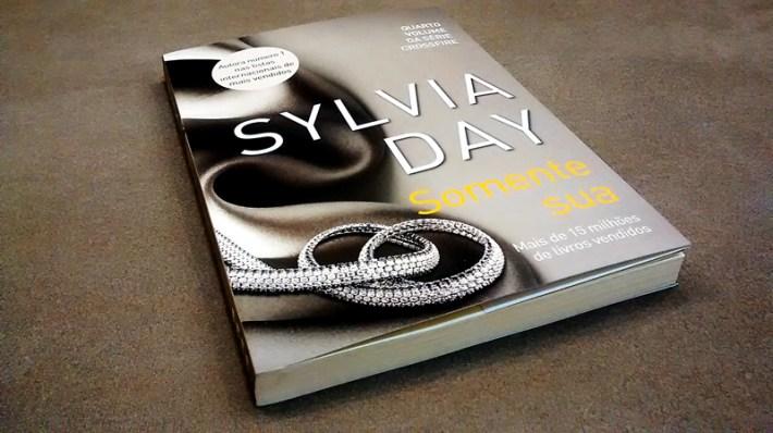 Somente Sua - Sylvia Day