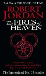 The Fire of Heaven - Robert Jordan