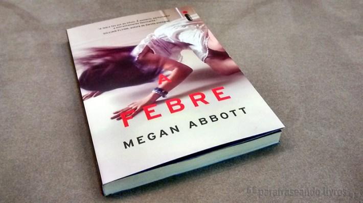 A Febre - Megan Abbott