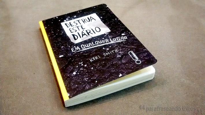 Destrua este diário em qualquer lugar - Keri Smith