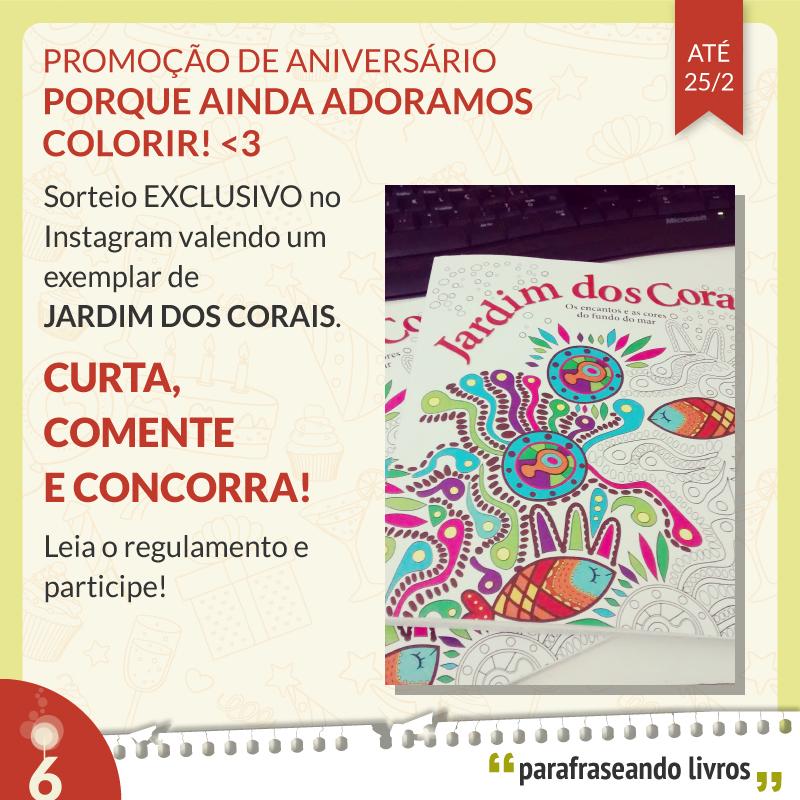 Promoção de aniversário no Instagram - porque ainda adoramos colorir!