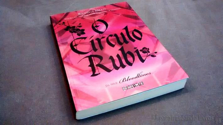 o circulo rubi - richelle mead